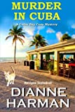 Murder in Cuba by Dianne Harman (2016-01-01)