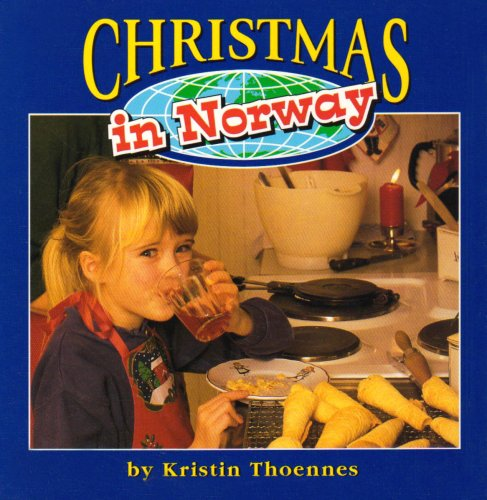Christmas in Norway (Christmas around the World) Traditions In Norway