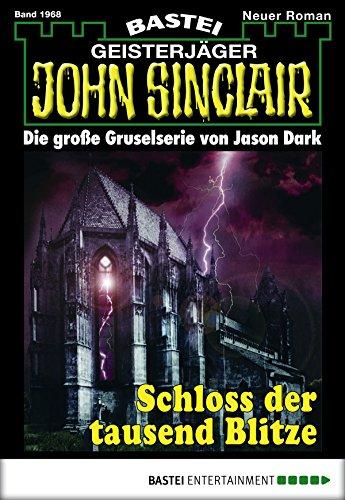John Sinclair - Folge 1968: Schloss der tausend Blitze (German - Steven Schloss