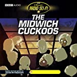 The Midwich Cuckoos: Classic Radio Sci-Fi (Dramatised) | BBC Audiobooks
