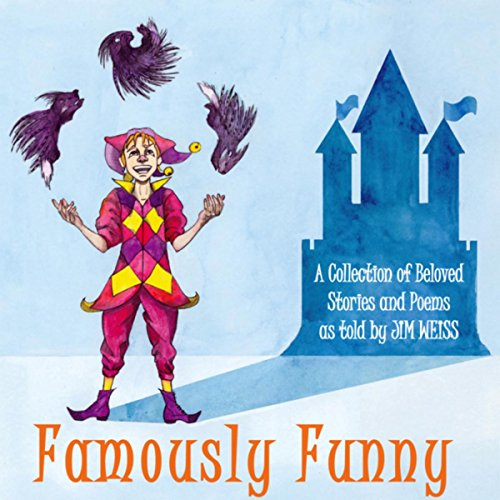 Famously Funny! A Collection of Beloved Stories and Poems - Beloved Collection