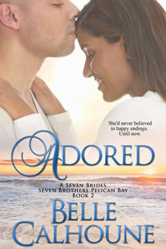 Adored (Seven Brides Seven Brothers Pelican Bay Book 2) cover