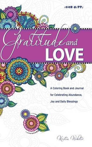 Gratitude Journal: A Daily Journal with Coloring Pages for Celebrating Abundance, Joy and Blessings