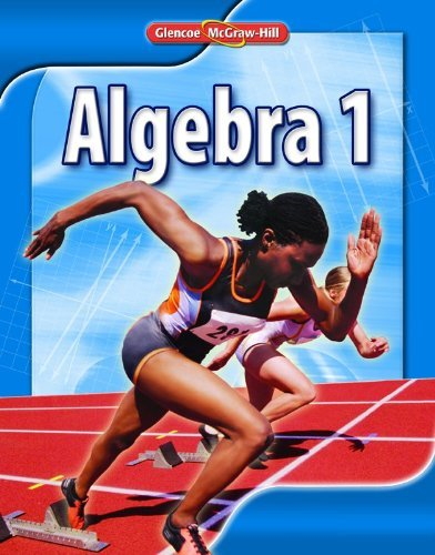 By McGraw-Hill Education Algebra 1, Student Edition (1st Edition ...