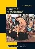 Cinéma et peinture - Passages, partages, présences