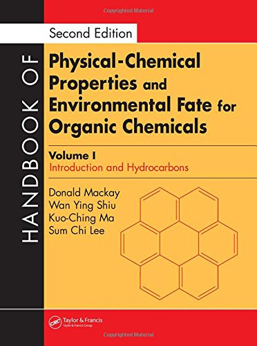 Handbook of Physical-Chemical Properties and Environmental Fate for Organic Chemicals, Second Edition (Vol. 1) (Vol 4)