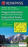 Pragser Dolomiten - Naturpark Fanes-Sennes-Prags - Dolomiti di Braies - Parco Naturale Fanes-Senes-Braies 1 : 25 000 (KOMPASS-Wanderkarten, Band 145)