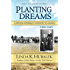 Planting Dreams: A Swedish Immigrant's Journey to America (Planting Dreams Series Book 1)