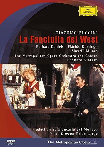 Puccini - La Fanciulla del West / Daniels, Domingo, Milnes, Croft, Laciura, Fitch, Slatkin, Metropolitan Opera