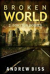 Broken World 2: Foreign Bodies