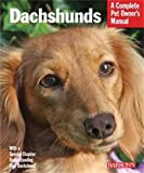 img - for Dachshunds (Barron's Complete Pet Owner's Manuals (Paperback)) book / textbook / text book