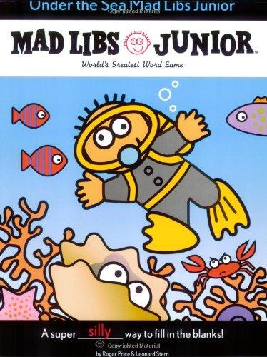 Sea Mad Art (Under the Sea Mad Libs Junior)