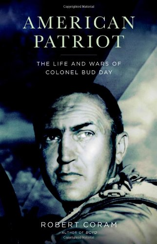 - American Patriot: The Life and Wars of Colonel Bud Day