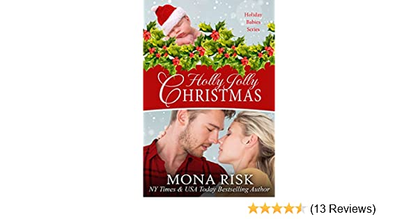 Holly Jolly Christmas Holiday Babies Series Book 1 Kindle