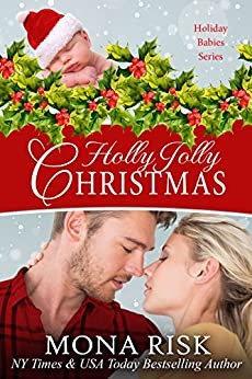Holly Jolly Christmas (Holiday Babies Series Book 1) by [Risk, Mona]