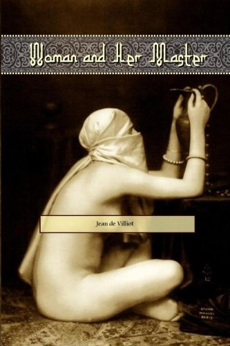 Woman and Her Master: Adventures of an Englishwoman in the Mahdi's Camp