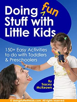 Doing Fun Stuff with Little Kids by [McKeown, Tracey]