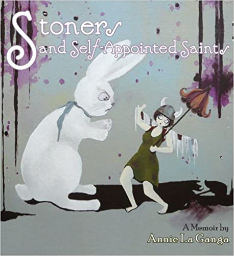 Read online Stoners and Self-Appointed Saints PDF, azw (Kindle), ePub
