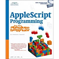 AppleScript Studio Programming for the Absolute Beginner 1st edition by Ford, Jr. Jerry Lee (2006) Paperback