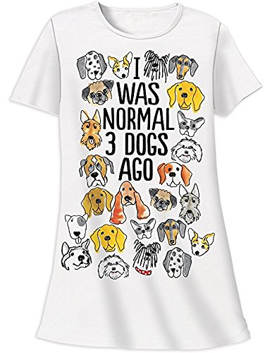 Relevant I was Normal 3 Dogs Ago Nightshirt Sleepshirt by - Dog Nightshirt