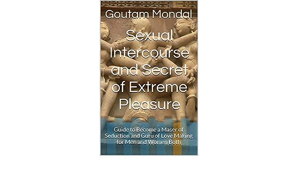 Pleasure sexual intercourse With Pleasure: