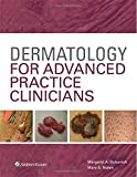Dermatology for Advanced Practice Clinicians, Bobonich, Margaret A. and Nolan, Mary E., 1451191979