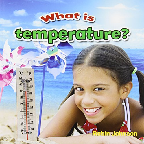 What Is Temperature? (Weather Close-Up)