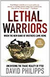 Lethal Warriors, David Philipps, 0230120695