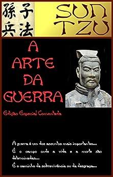 A Arte da Guerra [Edição Comentada] eBook: Sun Tzu, Jean