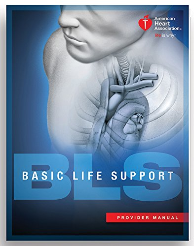Standard Line Manual - BLS (Basic Life Support) Provider Manual