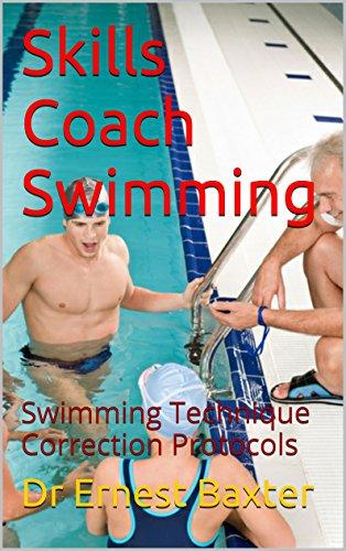 Skills Coach Swimming: Swimming Technique Correction Protocols