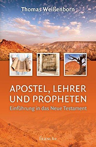 Apostel, Lehrer und Propheten von D.F.