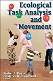 Ecological Task Analysis and Movement 1st Edition by Davis, Walter; Broadhead, Geoffrey published by Human Kinetics Paperback