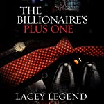The Billionaire's Plus One | Lacey Legend
