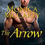 The Arrow: Highland Guard, Book 9 | Monica McCarty