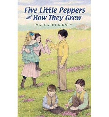 Download [(Five Little Peppers and How They Grew )] [Author: Margaret Sidney] [Oct-2006] PDF