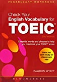 img - for Check Your English Vocabulary for TOEIC: Essential words and phrases to help you maximize your TOEIC score (Check Your Vocabulary) book / textbook / text book