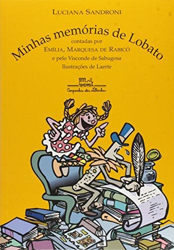 Minhas Memórias De Lobato (Em Portuguese Do Brasil)