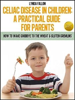 Amazon.com: Celiac Disease In Children: A Practical Guide ...