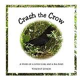 Crash the Crow, vincent lynch, 0991361245