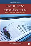Institutions and Organizations: Ideas, Interests, and Identities