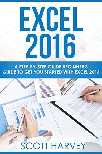 EXCEL 2016: A step-by-step guide beginner