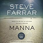 Manna: When You're Out of Options, God Will Provide   Steve Farrar