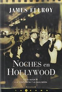 NOCHES EN HOLLYWOOD par Ellroy