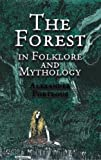 img - for The Forest in Folklore and Mythology book / textbook / text book