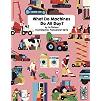What Do Machines Do All Day?