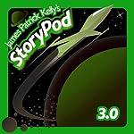 James Patrick Kelly's StoryPod 3.0 | James Patrick Kelly