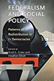 img - for Federalism and Social Policy: Patterns of Redistribution in 11 Democracies book / textbook / text book