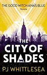 The City of Shades: The Good Witch Anaïs Blue Prequel