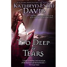 TOO DEEP FOR TEARS (Too Deep for Tears Trilogy Book 1)